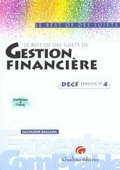 Best Of Sujets - Gestion Financiere - Decf Epreuve N 4 - Intérieur - Format classique