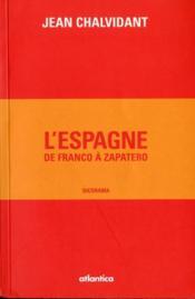 L'Espagne, de Franco à Zapatero - Couverture - Format classique