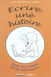 Ecrire une histoire - Intérieur - Format classique