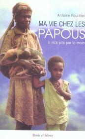 Ma Vie Chez Les Papous - Intérieur - Format classique