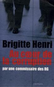 Au coeur de la corruption par une commissaire des RG - Couverture - Format classique