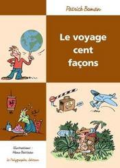 Voyage Cent Facons - Intérieur - Format classique