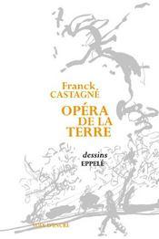 Opéra de la terre - Intérieur - Format classique