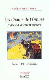 Les chants de l'ombre - tragedie d'un enfant espagnol - Intérieur - Format classique