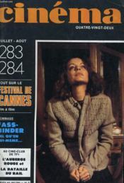 Cinema 82 N° 283 - 284 - Tout Sur Le Festival De Cannes, Film A Film - Hommage: Fassbinder Tel Qu'En Lui-Meme ... - Couverture - Format classique