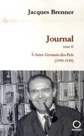 Journal t.2 ; à saint-germain-des-près - Intérieur - Format classique