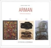 Arman ; catalogue raisonné III ; 1963-1964-1965 - Couverture - Format classique