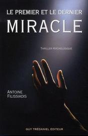 Le Premier Et Le Dernier Miracle - Intérieur - Format classique