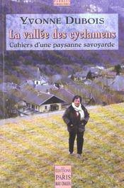 La vallee des cyclamens ; cahiers d'une paysanne savoyarde - Intérieur - Format classique