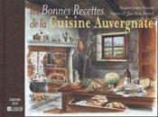 Bonnes recettes de la cuisine auvergnate - Couverture - Format classique