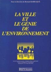 La ville et le genie de l'environnement - Couverture - Format classique