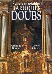 Églises et retables baroques du Doubs - Couverture - Format classique