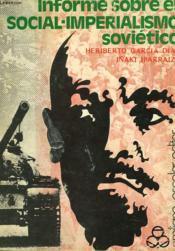 Informe Sobre El Social-Imperialismo Sovietico - Couverture - Format classique