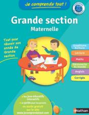 JE COMPRENDS TOUT! ; grande section marternelle  - Mariana Vidal - Rebecca Galera
