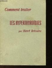 Comment Traiter Les Hyperthyroïdies - Couverture - Format classique