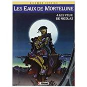 Les eaux de Mortelune t.4 ; les yeux de Nicolas - Couverture - Format classique