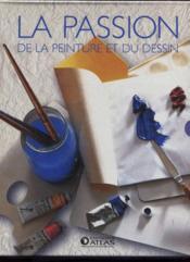 Coffret la passion de la peinture et du dessin - Couverture - Format classique