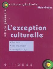 L'Exception Culturelle Les Faits Les Arguments Un Sujet Corrige - Intérieur - Format classique
