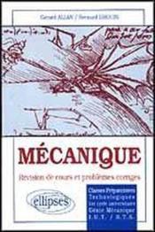 Mecanique Revision De Cours Et Problemes Corriges - Couverture - Format classique