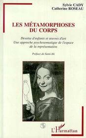 Les Metamorphoses Du Corps - Intérieur - Format classique