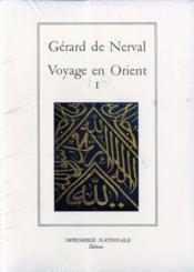 Voyage en orient t.1 ; edition brochee - Couverture - Format classique