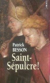 Saint-sépulcre ! - Couverture - Format classique