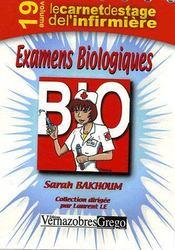 Le Carnet De Stage De L'Infirmiere T.19 ; Examens Biologiques - Intérieur - Format classique