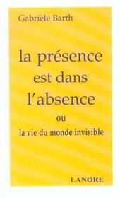 Presence Est Dans L'Absence (La) - Intérieur - Format classique