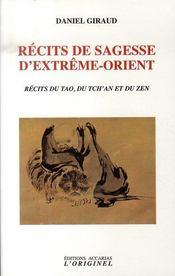 Récits de sagesse d'extrême-orient ; récits du tao, du tch'an et du zen - Intérieur - Format classique