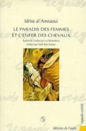 Le Paradis Des Femmes Et L'Enfer Des Chevaux - Couverture - Format classique