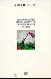 Aventures De Plumette Et De Son Premier Amant (Les) - Couverture - Format classique