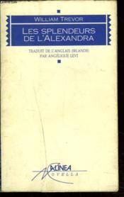 Les Splendeurs De L'Alexandra - Couverture - Format classique