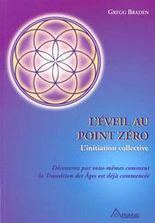 L'éveil au point zéro ; l'initiation collective - Intérieur - Format classique