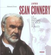 Le Mythe De Sean Connery. La Star Preferee De Tous Les Publics - Intérieur - Format classique