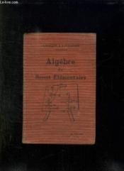 ALGEBRE DU BREVET ELEMENTAIRE. 6em EDITION. OUVRAGE CONFORME AUX PROGRAMMES DE 1920. - Couverture - Format classique