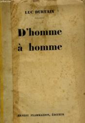 D'Homme A Homme. - Couverture - Format classique