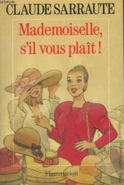 Mademoiselle, S'Il Vous Plait ! - Couverture - Format classique