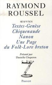 Oeuvres ; textes-genèse, chiquenaude, nanon, une page du folk-lore breton - Intérieur - Format classique