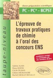L'Epreuve De Travaux Pratiques De Chimie A L'Oral Des Concours Ens Pc-Pc*-Bcpst - Intérieur - Format classique