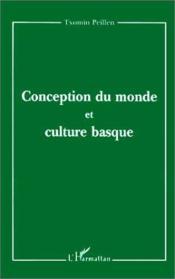 Conception du monde et culture basque - Couverture - Format classique