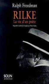 Rilke, La Vie D'Un Poete - Couverture - Format classique