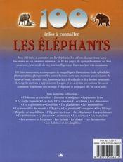 100 Infos A Connaitre ; Les Eléphants - 4ème de couverture - Format classique