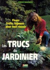 Les trucs du jardinier - Couverture - Format classique