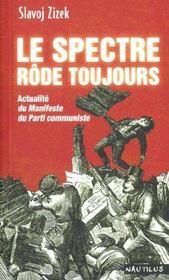 Le spectre rode toujours ; actualite du manifeste du parti communiste - Intérieur - Format classique