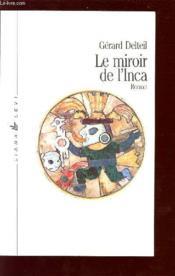 Miroir De L'Inca, Le - Couverture - Format classique