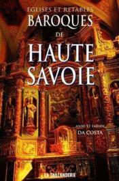 Églises et retables baroques de Haute-Savoie - Couverture - Format classique