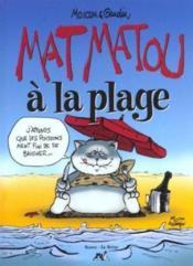 Matmatou T.3 ; Matmatou A La Plage - Couverture - Format classique