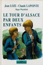 Le Tour Dalsace Par Deux Enfants - Intérieur - Format classique