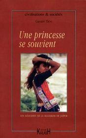 Une Princesse Se Souvient : Memoires De La Maharani De Jaipur - Intérieur - Format classique