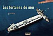 Les fortunes de mer en images - Intérieur - Format classique